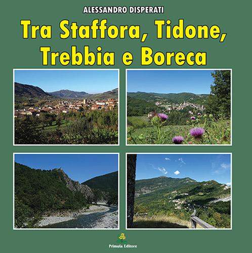 TRA STAFFORA, TIDONE, TREBBIA E BORERCA
